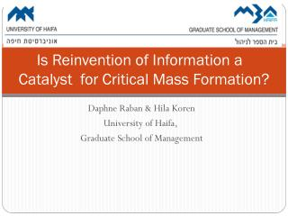 Is Reinvention of Information a     Catalyst  for Critical Mass Formation?