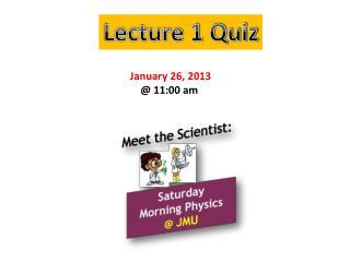 Lecture 1 Quiz