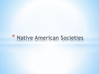 Native American Societies