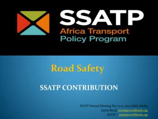 SSATP Annual Meeting Dec 11-12, 2012 Addis Ababa  Justin  Runji jrunji@worldbank.org