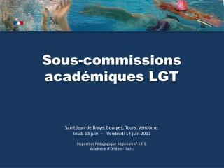 Sous-commissions académiques LGT