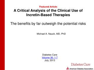 A Critical Analysis of the Clinical Use of Incretin -Based Therapies