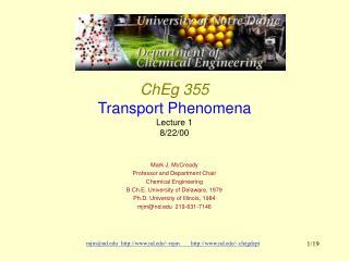 ChEg 355 Transport Phenomena