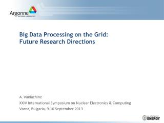 Big Data Processing on the Grid: Future Research Directions