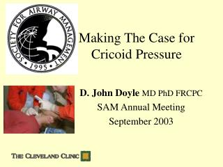 Making The Case for  Cricoid Pressure