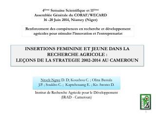 INSERTIONS FEMININE ET JEUNE DANS LA RECHERCHE AGRICOLE: