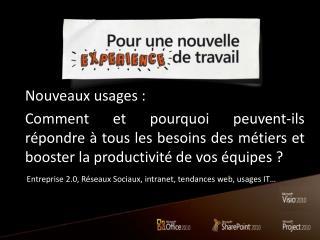 Entreprise  2.0,  Réseaux Sociaux , intranet,  tendances  web, usages IT…