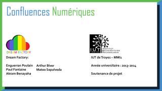 IUT de Troyes – MMI1 Année universitaire : 2013-2014 Soutenance de projet
