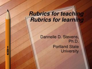 Rubrics for teaching Rubrics for learning