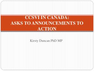CCSVI IN CANADA: ASKS TO ANNOUNCEMENTS TO ACTION