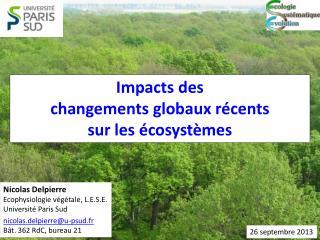 Impacts des  changements globaux récents sur les écosystèmes