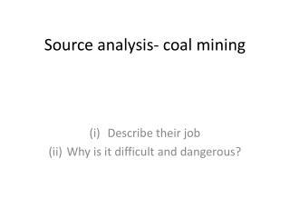 Source analysis- coal mining