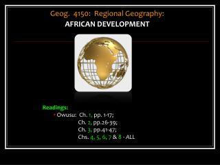 Geog.  4150:  Regional Geography: AFRICAN DEVELOPMENT