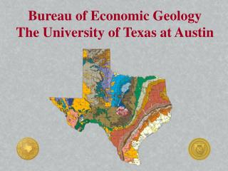 Bureau of Economic Geology The University of Texas at Austin