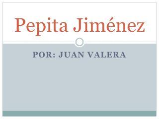 Pepita Ji ménez