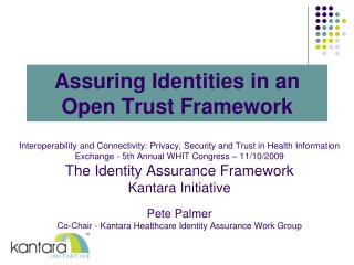Assuring Identities in an Open Trust Framework