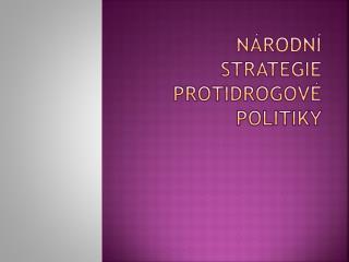 Národní strategie protidrogové politiky
