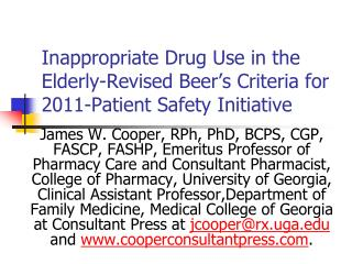 Inappropriate Drug Use in the Elderly-Revised Beer