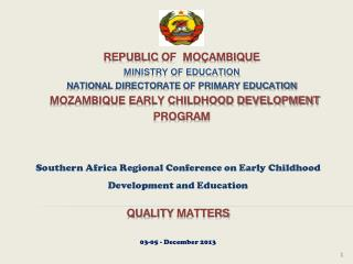 Southern Africa Regional Conference on Early Childhood Development and Education Quality  Matters