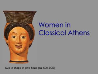 Women in Classical Athens