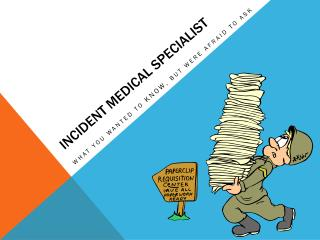 Incident medical Specialist