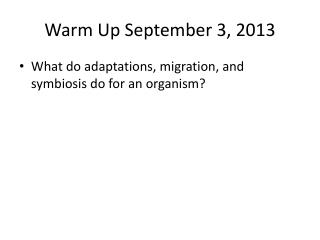 Warm Up September 3, 2013