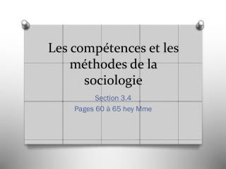 Les  compétences  et les  méthodes  de la  sociologie