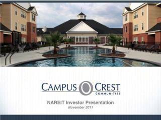 CAMPUS CREST GROUP REIT WEEK 2011 INVESTOR PRESENTATION
