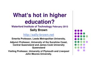 What's hot in higher education? Waterford Institute of Technology  February 2013