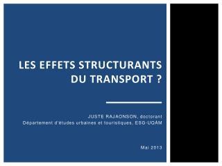Les effets structurants du transport ?