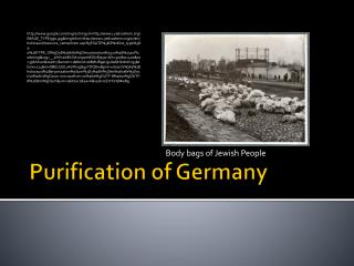 Purification of Germany