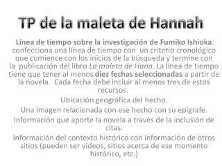 TP de la maleta de Hannah