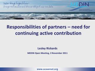 Responsibilities of partners – need for continuing active contribution