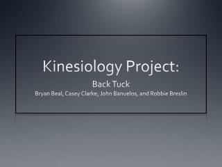 Kinesiology Project: