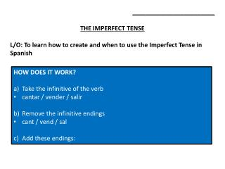 ________________________ THE IMPERFECT TENSE