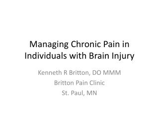 Managing Chronic Pain in Individuals with Brain Injury