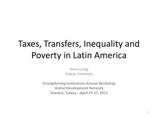 Taxes, Transfers, Inequality and Poverty in Latin America