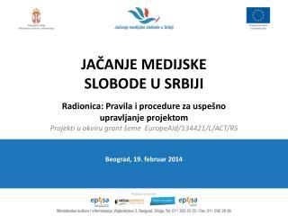 Jačanje  MEDIJSKE  slobode  U SRBIJI