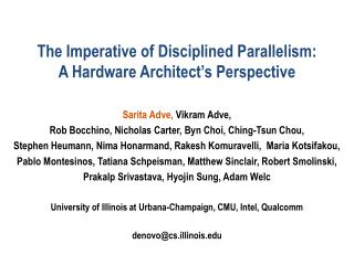The Imperative of Disciplined Parallelism:  A Hardware Architect's Perspective