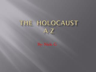 The  Holocaust  A-Z