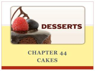 Chapter 44 Cakes