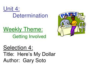 Unit 4: Determination Weekly Theme: