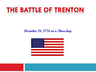 December 26, 1776 on a Thursday.