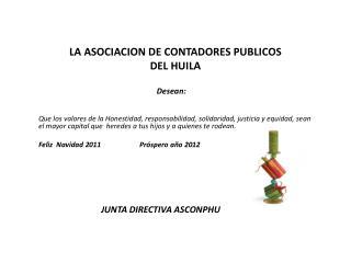 LA ASOCIACION DE CONTADORES PUBLICOS  DEL HUILA
