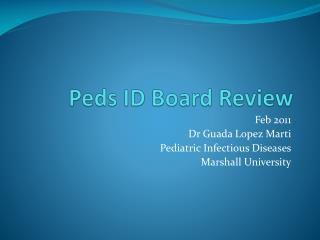 Peds  ID Board Review