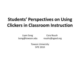 Students' Perspectives on Using Clickers in Classroom Instruction