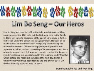 Lim Bo  Seng  – Our  Heros