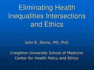 Eliminating Health Inequalities Intersections and Ethics