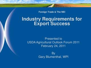 Foreign Trade & The NEI Industry Requirements for Export Success