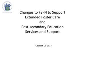 Changes to FSFN to Support Extended Foster Care  and